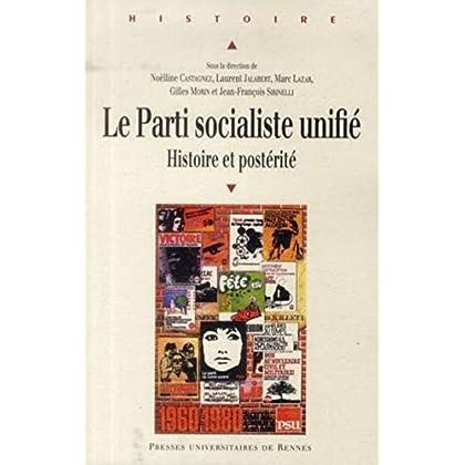 Le parti socialiste unifié : Histoire et postérité
