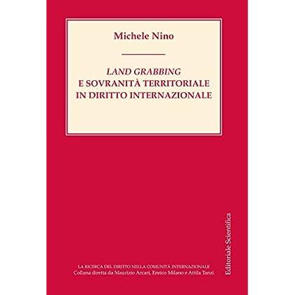 Land Grabbing E Sovranità Territoriale In Diritto Internazionale