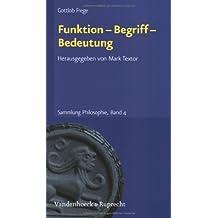 Sammlung Philosophie, Band 4: Funktion-Begriff-Bedeutung