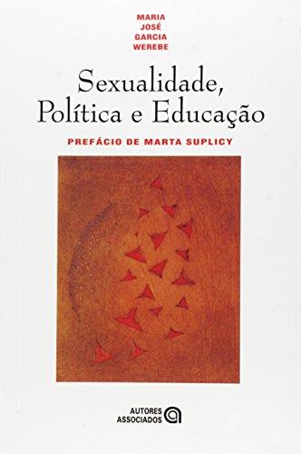 SEXUALIDADE, POLITICA E EDUCACAO