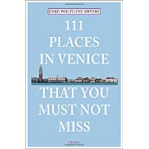 111 Places in Venice That You Shouldn't Miss