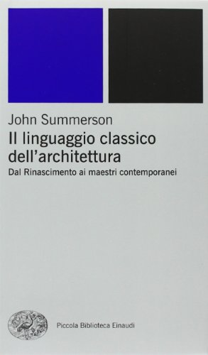 Il linguaggio classico dell'architettura