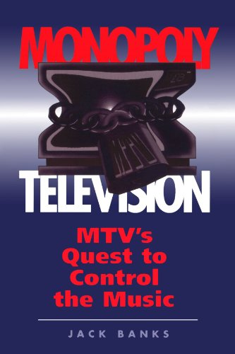 monopoly-television-mtvs-quest-to-control-the-music-critical-studies-in-communication-in-cultural-in