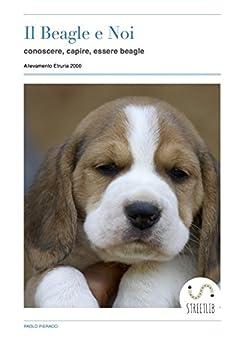 Il Beagle e Noi di [Paolo Pieracci]