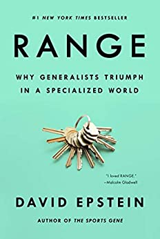 Range: Why Generalists Triumph in a Specialized World (English Edition) van [Epstein, David J. ]