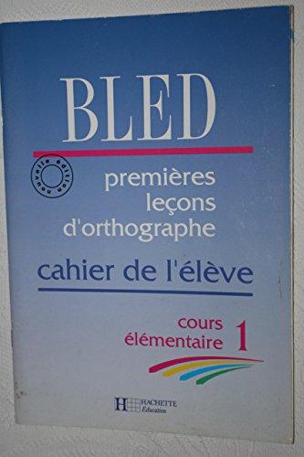 Cours d'orthographe, CE1. Cahier de l'élève