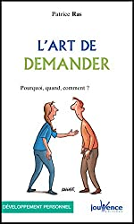 L'art de demander (Les Pratiques Jouvence t. 214)