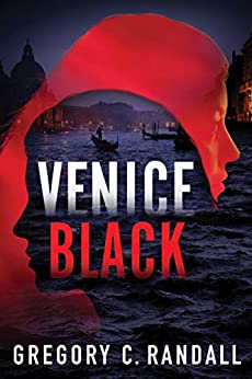 Venice Black (Alex Polonia Thriller Book 1) by [Randall, Gregory C.]