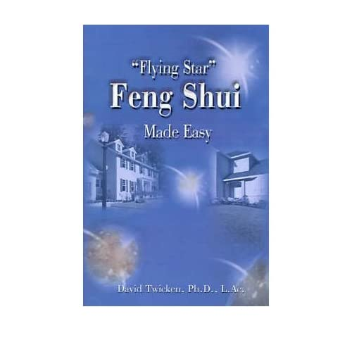 [ [ [ Flying Star Feng Shui Made Easy [ FLYING STAR FENG SHUI MADE EASY ] By Twicken, David ( Author )Aug-20-2000 Paperback