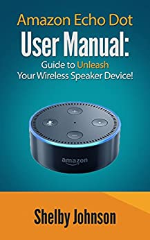 amazon echo dot user manual guide to unleash your. Black Bedroom Furniture Sets. Home Design Ideas