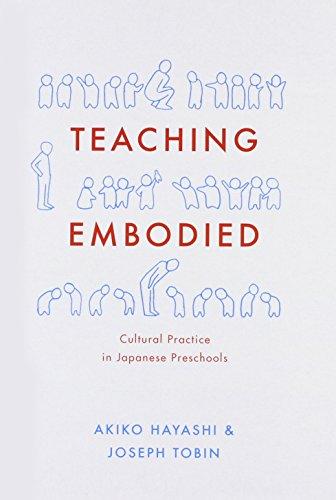 Teaching Embodied - Cultural Practice in Japanese Preschools