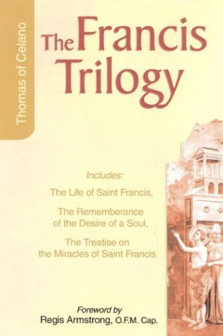 Francis Trilogy: The Life of Saint Francis by Thomas of Celano (2004-10-01)