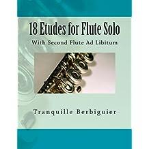 18 Etudes for Flute Solo: With Second Flute Ad Libitum