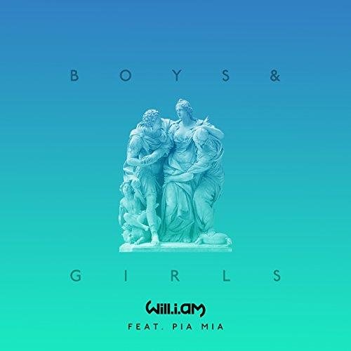 Boys & Girls [feat. Pia Mia]