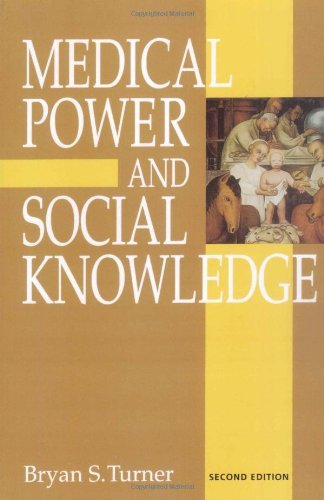 Medical Power and Social Knowledge by Bryan S. Turner (1995-08-01)
