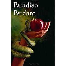 Paradiso Perduto: Paradise Lost (Italian edition)