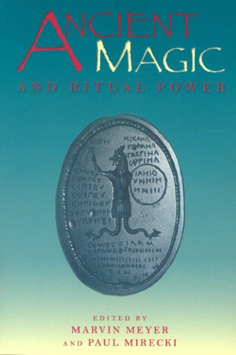 Ancient Magic and Ritual Power (Religions in the Graeco-Roman World (Reprint), V. 129)