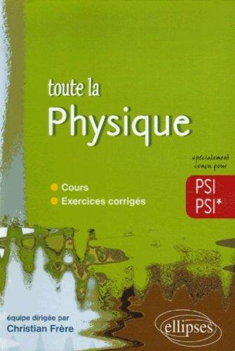 Toute la physique PSI-PSI*