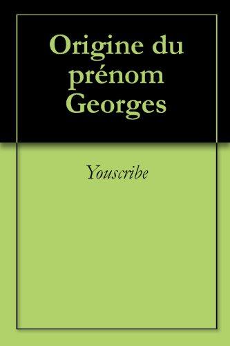 Origine du prénom Georges (Oeuvres courtes)