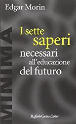 I sette saperi necessari all'educazione del futuro