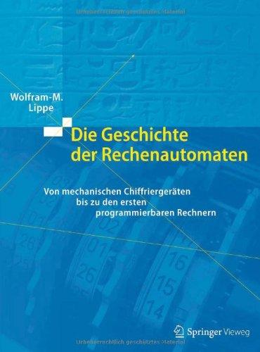 Die Geschichte der Rechenautomaten: Von mechanischen Chiffriergeräten bis zu den ersten programmierbaren Rechnern Mechanische Software