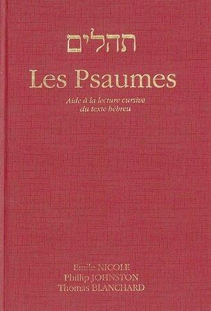 Psaumes. Aide à la lecture cursive du texte hébreu