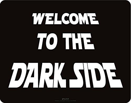 Preisvergleich Produktbild Mousepad - Welcome to the Dark Side - Grösse 24x19 cm - EPDM-Kautschuk, fest, elastisch, abriebsicher, PVC-frei