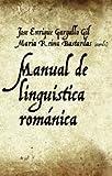 Manual de lingüística románica (Ariel Letras)