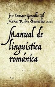 Manual de lingüística románica (Ariel Letras) por José Enrique Gargallo
