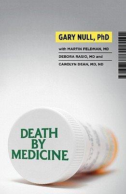 Death by Medicine [With DVD] [DEATH BY MEDICINE W/DVD] [Paperback]