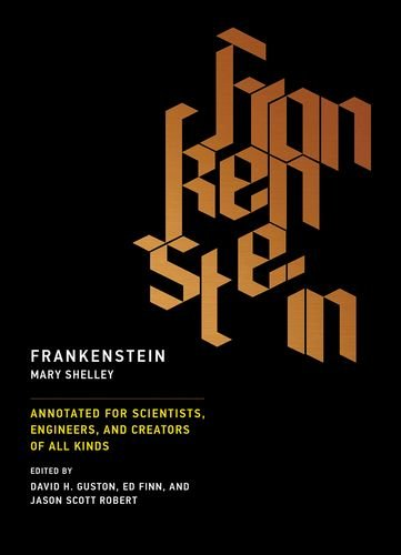 Frankenstein: Annotated for Scientists, Engineers, and Creators of All Kinds (Mit Press) Kind Frankenstein