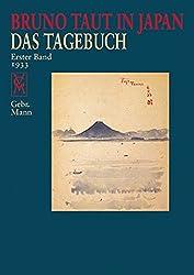 Bruno Taut in Japan: Das Tagebuch. erster Band 1933