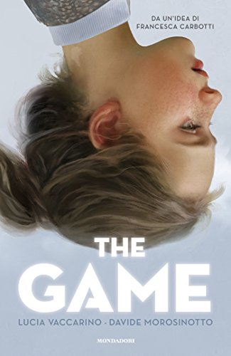The game di [Morosinotto, Davide, Vaccarino, Lucia]