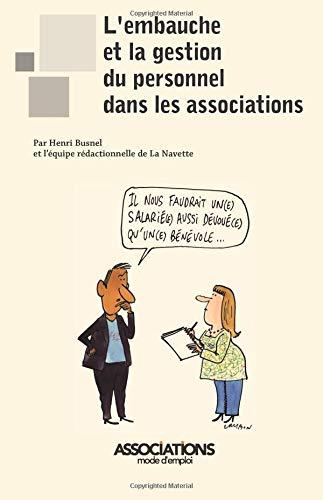 L'embauche et la gestion du personnel dans les associations par M Henri Busnel