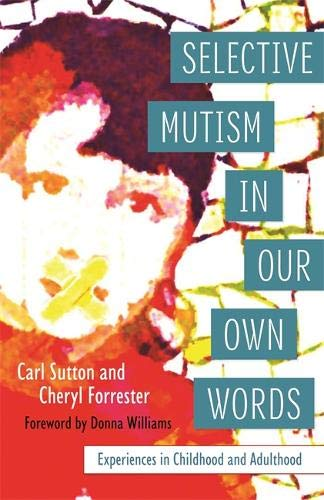 Selective Mutism In Our Own Words Cover Image