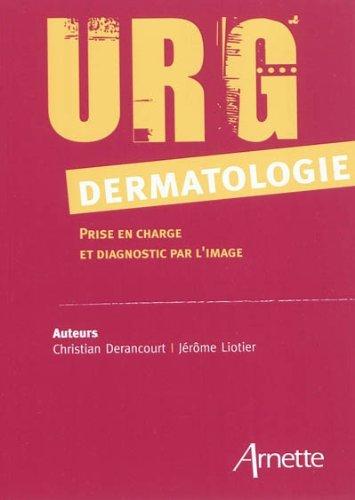URG' Dermatologie: Prise en charge et diagnostic par l'image