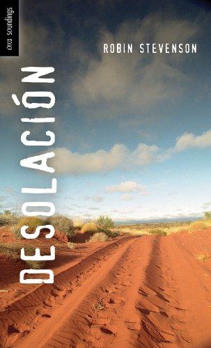 Desolación: (Outback) (Spanish Soundings) par Robin Stevenson
