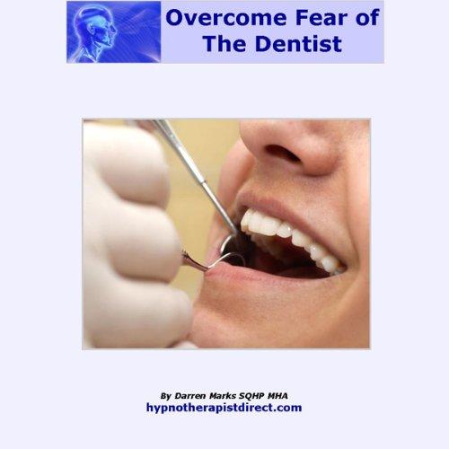 Overcome Your Fear of the Dentist  Audiolibri