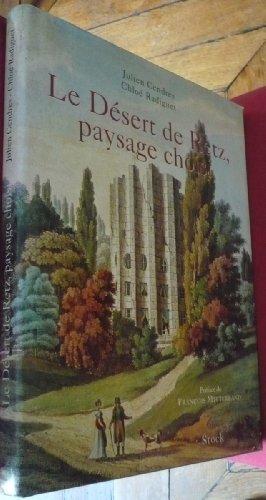Le Désert de Retz, paysage choisi par Chloé Radiguet, Julien Cendres
