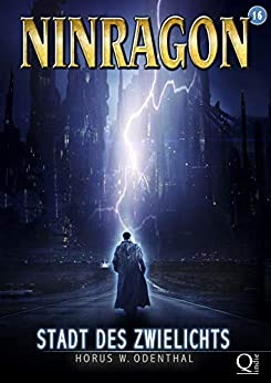 NINRAGON 16: Stadt des Zwielichts (NINRAGON – Die Serie)