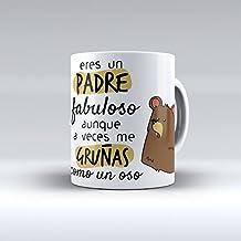 """Taza cerámica desayuno regalo original cumpleaños padre """"Eres un padre fabuloso aunque a veces me gruñas como un oso"""""""