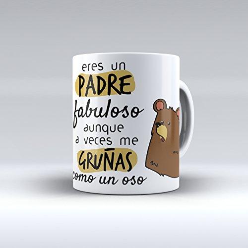 Taza cerámica desayuno regalo original cumpleaños padre 'Eres un padre fabuloso aunque a veces me gruñas como un oso'