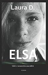 ELSA: Autopsie d'un cœur abîmé