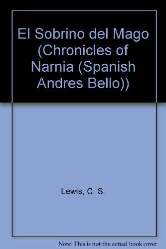 El Sobrino del Mago (Chronicles of Narnia (Spanish Andres Bello))