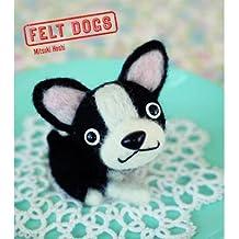 [(Felt Dogs)] [ By (author) Mitsuki Hoshi ] [April, 2014]