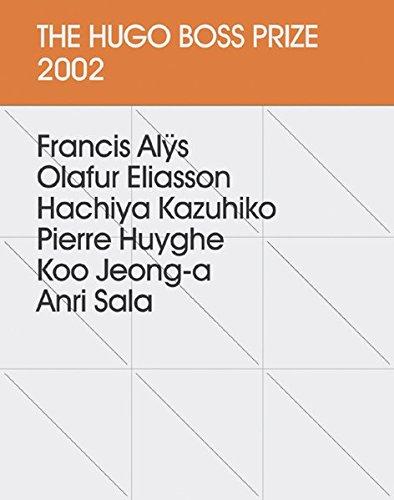 The Hugo Boss Prize 2002 (Eine Publikation des Solomon R. Guggenheim Museum, New York)