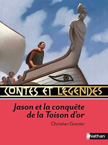 Contes et Légendes - Jason et la conquête de la Toison d'or