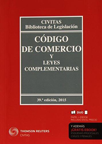 Código de comercio y leyes complementarias por Mª Luisa Aparicio González