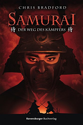 Samurai 1: Der Weg des Kämpfers (German Edition) par Chris Bradford