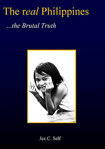 The Real Philippines: The Brutal Truth